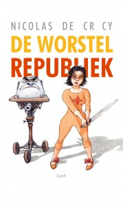 De-Crecy-De-worstelrepubliek_cover_NL-page-001-179x300