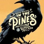 In the Pines: Krieks moordlustige verhalen