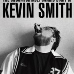 Kevin Smith: My Boring Ass Life
